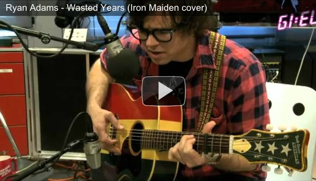 "Covertube: Ryan Adams covers Iron Maiden's ""Wasted Years"""
