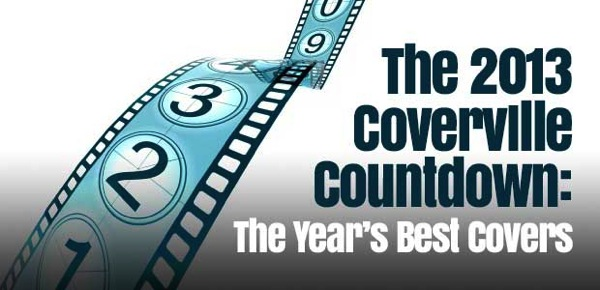 Coverville Countdown 2013