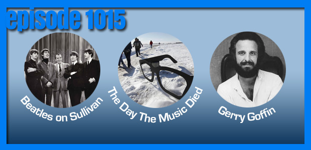 Coverville  1015: A Gerry Goffin Cover Story, The Beatles on Sullivan and tributes to Holly, Valens and Richardson