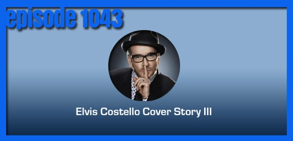 Elvis Costello turns 60 years young this week – and his music is as timely as ever. Covers of and by the former angry young man on today's show. (93 […]