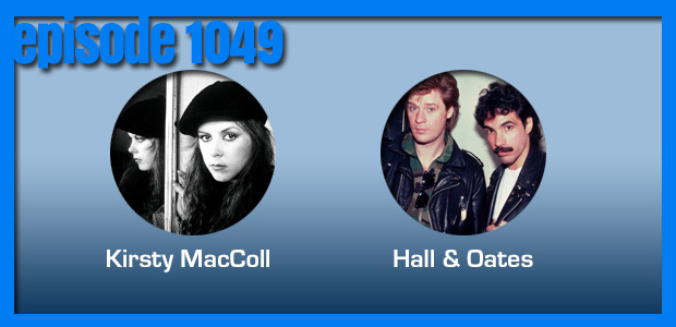 Coverville  1049: Cover Stories for Kirsty MacColl and Hall & Oates