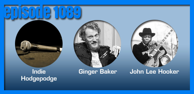 Coverville  1089: Celebrating birthdays (and the two oldest professions) with tributes to John Lee Hooker and Ginger Baker, plus Indie Hodgepodge and more!