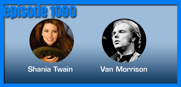 Coverville  1090: That brown-eyed girl is gonna getcha good. Cover stories for Van Morrison and Shania Twain!