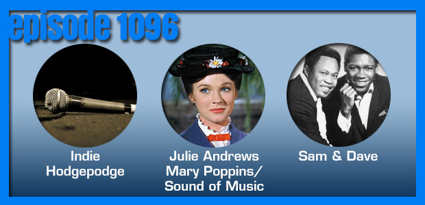 Coverville  1096: The Villes are alive with the sound of Covers. And Sam & Dave. And Indie Hodgepodge!