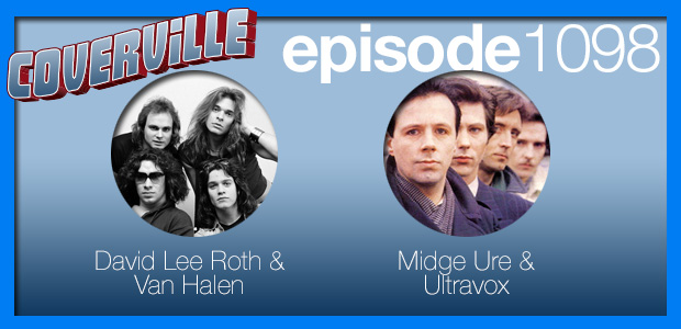 Coverville  1098: From Panama to Vienna, it's Van Halen & Ultravox Cover Stories