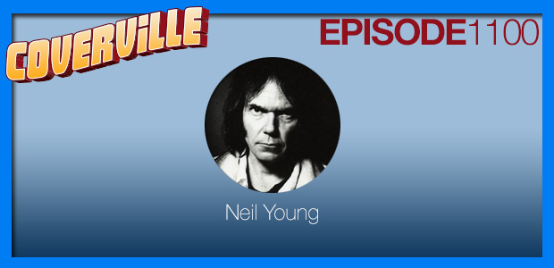 Coverville  1100: Look at my life, I'm a lot like you: A tribute to Neil Young