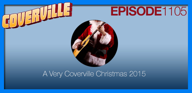 Coverville  1105: A Very Coverville Christmas 2015