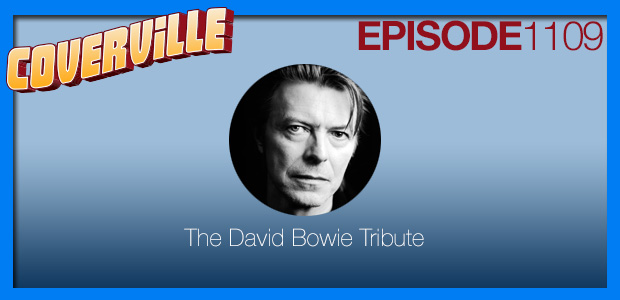 Coverville  1109: A Tribute to David Bowie