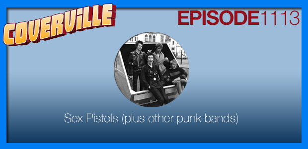 Coverville  1113: A Sex Pistols Cover Story, plus some other classic punk ballads, covered!