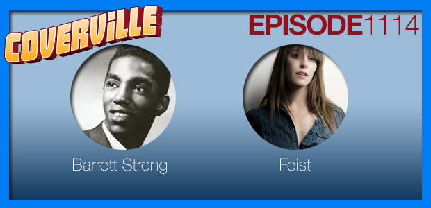 Coverville  1114: Cover Stories for Barrett Strong and Feist