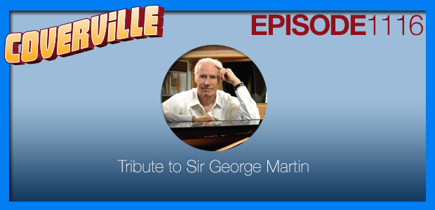 Coverville  1116: Tribute to Sir George Martin