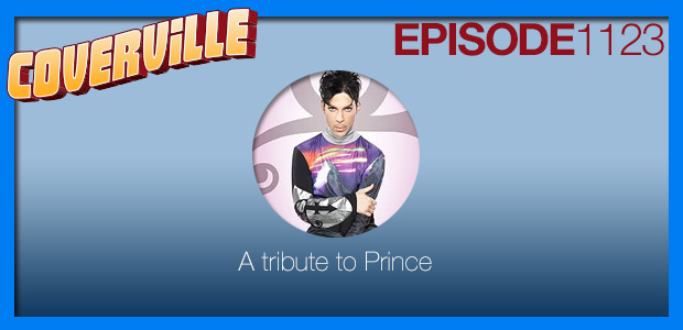 Coverville  1123: A Tribute to Prince