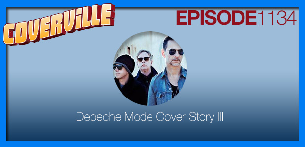 Coverville  1134: The Depeche Mode Cover Story III