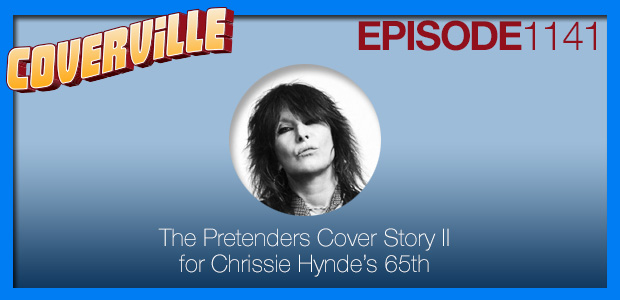 Coverville  1141: The Pretenders Cover Story II