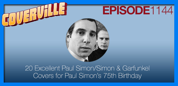 Coverville  1144: 20 Simon & Garfunkel and Paul Simon solo covers for Rhymin' Simon's 75th [repost]