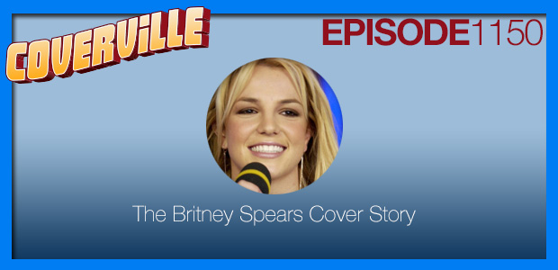 Coverville  1150: The Britney Spears Cover Story