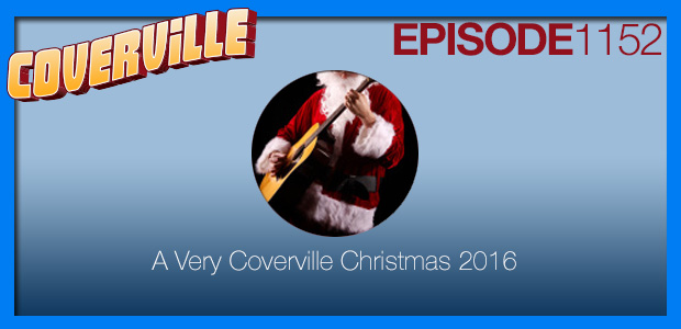 Coverville  1152: A Very Coverville Christmas 2016