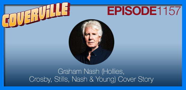 Coverville  1157: Hollies and CSNY Cover Story for Graham Nash's 75th