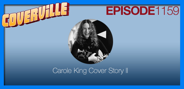 Coverville  1159: The Carole King Cover Story II