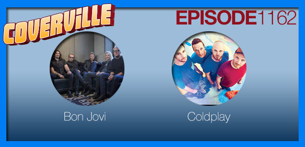Coverville  1162: Bon Jovi and Coldplay Cover Stories