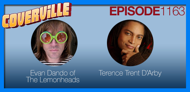 Coverville  1163: Cover Stories for The Lemonheads and Terence Trent D'Arby