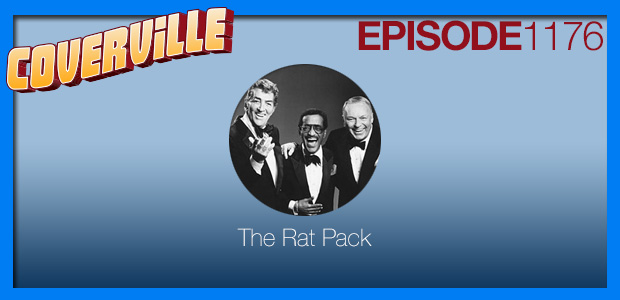 Coverville  1176: A Rat Pack Tribute for what would have been Dean Martin's 100th