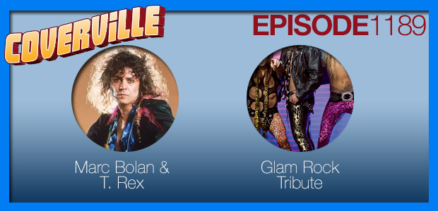 Coverville  1189: A Tribute to Marc Bolan, T. Rex and Glam Rock