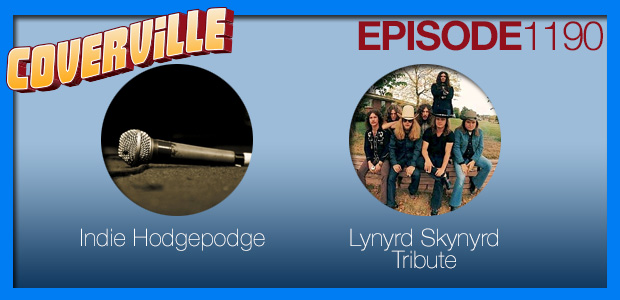 Coverville  1190: Indie Hodgepodge & Lynyrd Skynyrd Tribute