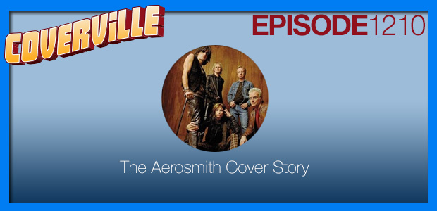 Coverville  1210: Aerosmith Cover Story II