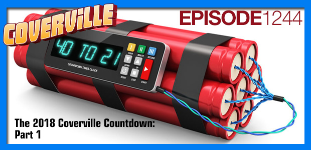 Coverville  1244: Coverville Countdown: The 40 Greatest Covers of 2018, Part One