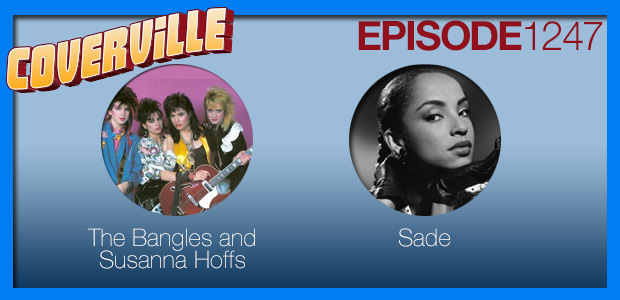 Coverville  1247: Cover Stories for Susanna Hoffs and Sade