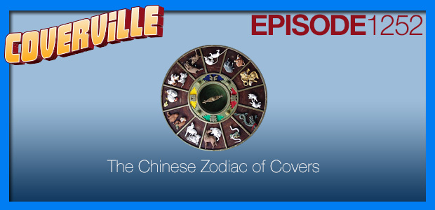 Coverville  1252: The Chinese Zodiac of Cover Songs