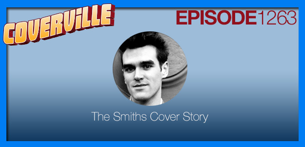 Coverville  1263: The Smiths Cover Story