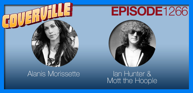 Coverville  1266: Cover Stories for Alanis Morissette, and Ian Hunter of Mott the Hoople