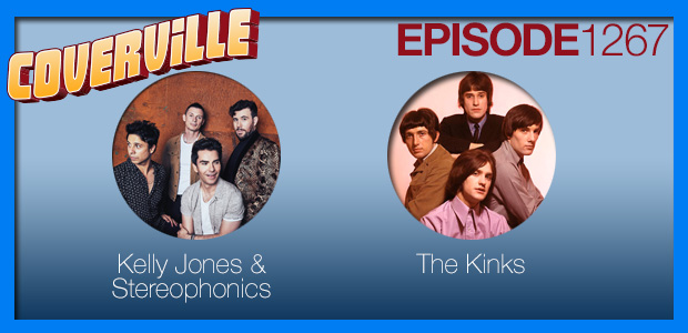 Coverville  1267: Cover Stories for Stereophonics and The Kinks