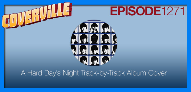 Coverville  1271: The Hard Day's Night Track-by-Track Album Cover
