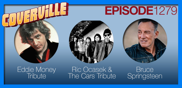 Coverville  1279: Tributes for Eddie Money and Ric Ocasek and Springsteen Mini-Cover Story